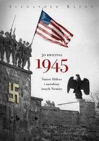 30_kwietnia_1945._Smierc_Hitlera_i_narodziny_innych_Niemiec