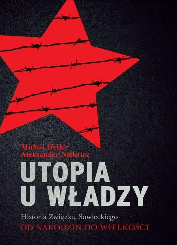 Utopia_u_Wladzy._Historia_Zwiazku_Sowieckiego__t._1__Od_narodzin_do_wielkosci