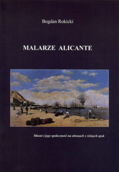 Malarze_Alicante._Miasto_i_jego_spolecznosc_na_obrazach_z_roznych_epok