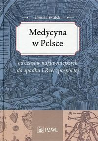 Medycyna_w_Polsce_od_czasow_najdawniejszych_do_upadku_I_Rzeczpospolitej