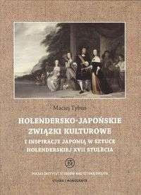 Holendersko_japonskie_zwiazki_kulturowe_i_inspiracje_Japoniaw_sztuce_holenderskiej_XVII_stulecia