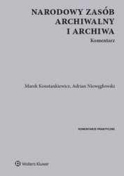 Narodowy_zasob_archiwalny_i_archiwa._Komentarz