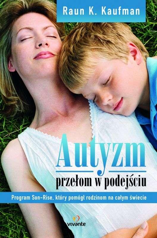 Autyzm__przelom_w_podejsciu._Program_Son_Rise__ktory_pomogl_rodzinom_na_calym_swiecie