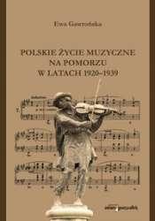 Polskie_zycie_muzyczne_na_Pomorzu_w_latach_1920_1939