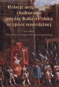 Relacje_artystyczne_i_kulturalne_miedzy_Italia_a_Polska_w_epoce_nowozytnej