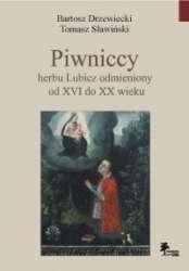 Piwniccy_herbu_Lubicz_odmieniony_od_XVI_do_XX_wieku