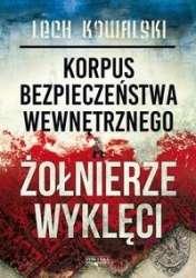 Korpus_bezpieczenstwa_wewnetrznego_a_Zolnierze_wykleci._Walka_z_podziemiem_antykomunistycznym_w_latach_1944_1956