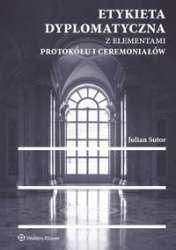 Etykieta_dyplomatyczna_z_elementami_protokolu_i_ceremonialow