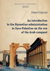 An_introduction_to_the_Byzantine_administration_in_Syro_Palestine_on_the_eve_of_the_Arab_conquest