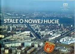 Stale_o_Nowej_Hucie._Revisting_Nowa_Huta