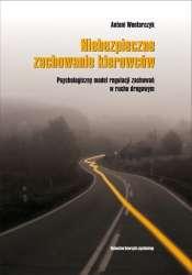 Niebezpieczne_zachowania_kierowcow._Psychologiczny_model_regulacji_zachowan_w_ruchu_drogowym
