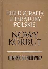 Bibliografia_literatury_polskiej._Nowy_Korbut._Henryk_Sienkiewicz