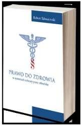 Prawo_do_zdrowia_w_systemach_ochrony_praw_czlowieka