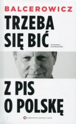 Trzeba_sie_bic_z_PiS_o_Polske