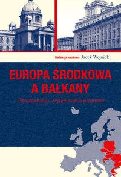 Europa_srodkowa_a_Balkany._Determinanty_i_ograniczenia_przemian