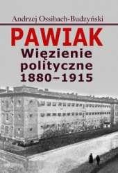 Pawiak._Wiezienie_polityczne_1880_1915