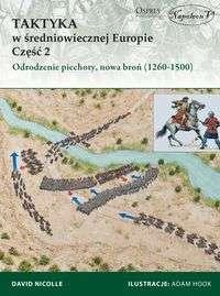 Taktyka_w_sredniowiecznej_Europie__cz._2__Odrodzenie_piechoty__nowa_bron__1260_1500_