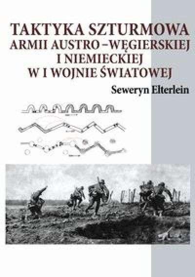 Taktyka_szturmowa_armii_austro_wegierskiej_i_niemieckiej_w_I_wojnie_swiatowej
