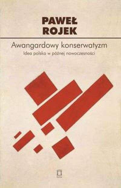 Awangardowy_konserwatyzm._Idea_polska_w_poznej_nowoczesnosci