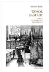 Wokol_zaglady._Szkice_o_literaturze_Holokaustu