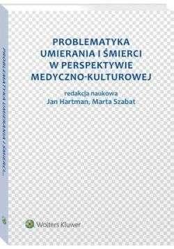 Problematyka_umierania_i_smierci_w_perspektywie_medyczno_kulturowej
