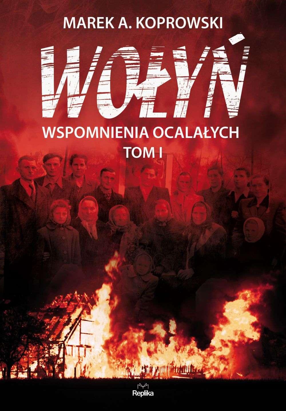 Wolyn._Wspomnienia_ocalalych_t.1