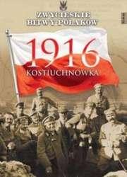 Zwycieskie_bitwy_Polakow_tom_66__1916_Kostiuchnowka