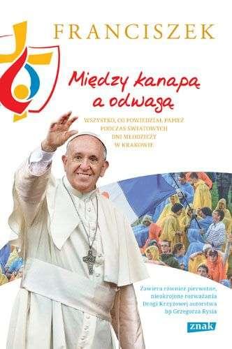 Miedzy_kanapa_a_odwaga._Wszystko__co_powiedzial_papiez_podczas_Swiatowych_Dni_Mlodziezy_w_Krakowie