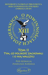 O_powinnosciach_zolnierskich__t._2__Tym__co_polskosc_zachowali_i_o_nia_walczyli