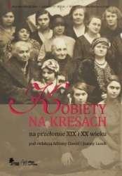 Kobiety_na_Kresach_na_przelomie_XIX_i_XX_wieku