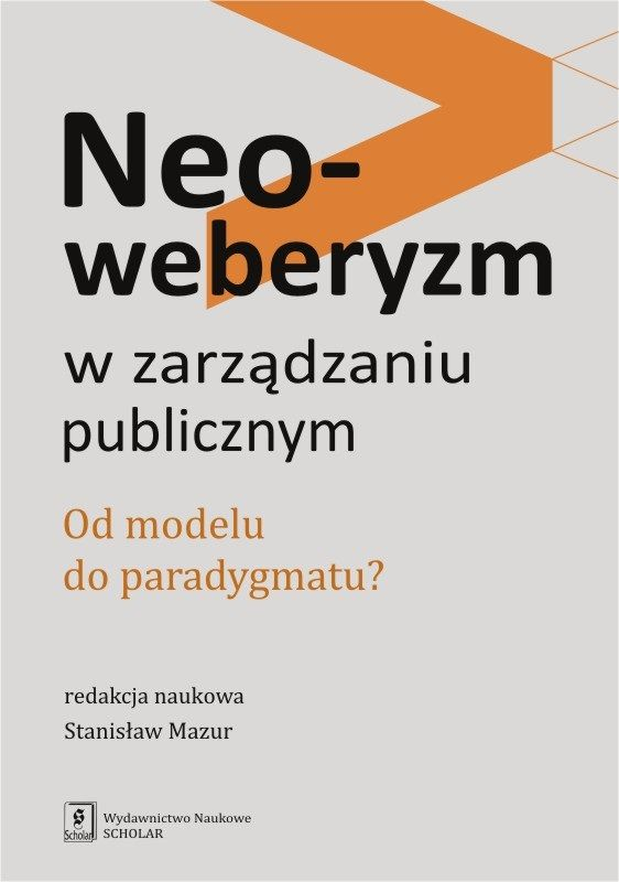Neoweberyzm_w_zarzadzaniu_publicznym._Od_modelu_do_paradygmatu_