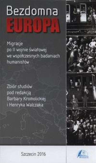 Bezdomna_Europa._Migracje_po_II_wojnie_swiatowej_we_wspolczesnych_badaniach_humanistow