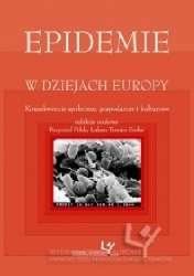 Epidemie_w_dziejach_Europy._Konsekwencje_spoleczne__gospodarcze_i_kulturowe