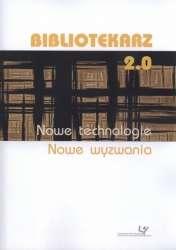 Bibliotekarz_2.0._Nowe_technologie._Nowe_wyzwania