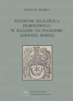 Wizerunk_szlachcica_prawdziwego_w_kazaniu_na_pogrzebie_Andrzeja_Boboli