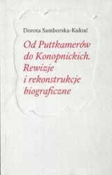 Od_Puttkamerow_do_Konopnickich._Rewizje_i_rekonstrukcje_biograficzne