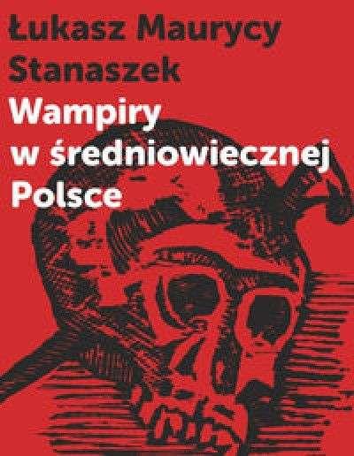 Wampiry_w_sredniowiecznej_Polsce