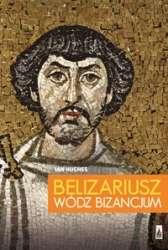 Belizariusz._Wodz_Bizancjum