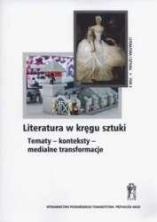 Literatura_w_kregu_sztuki._Tematy___konteksty___medialne_transformacje