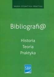 Bibliografia._Historia_teoria_praktyka