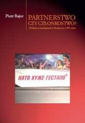 Partnerstwo_czy_czlonkostwo__Polityka_euroatlantycka_Ukrainy_po_1991_roku