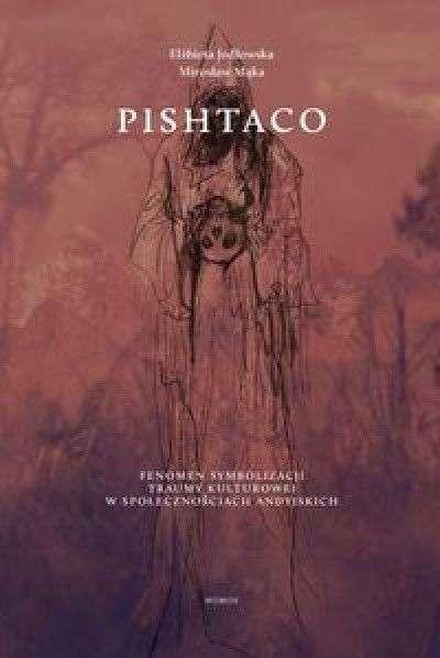 Pishtaco._Fenomen_symbolizacji_traumy_kulturowej_w_spolecznosciach_andyjskich