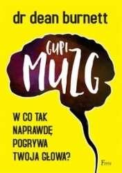 Gupi_muzg._W_co_tak_naprawde_pogrywa_twoja_glowa