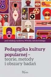 Pedagogika_kultury_popularnej___teorie__metody_i_obszary_badan