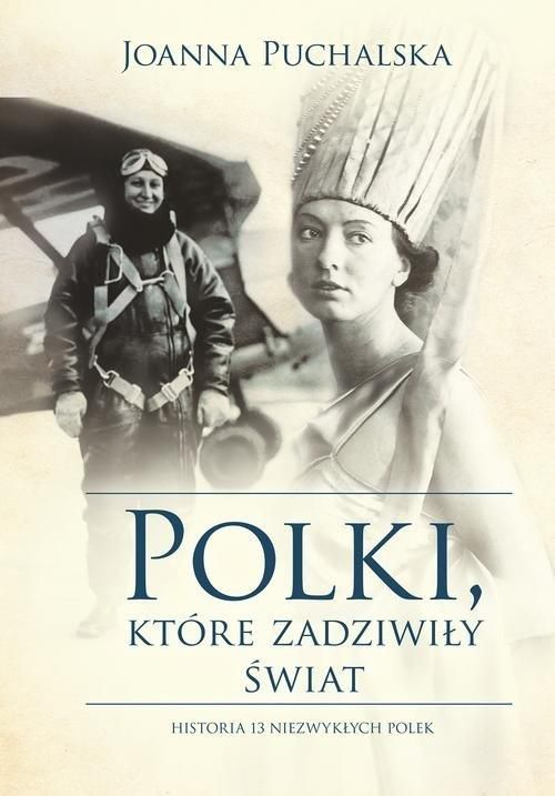 Polki__ktore_zadziwily_swiat._Historia_13_niezwyklych_Polek