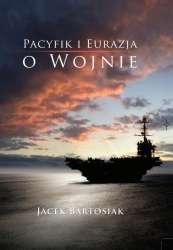 Pacyfik_i_Eurazja_o_wojnie