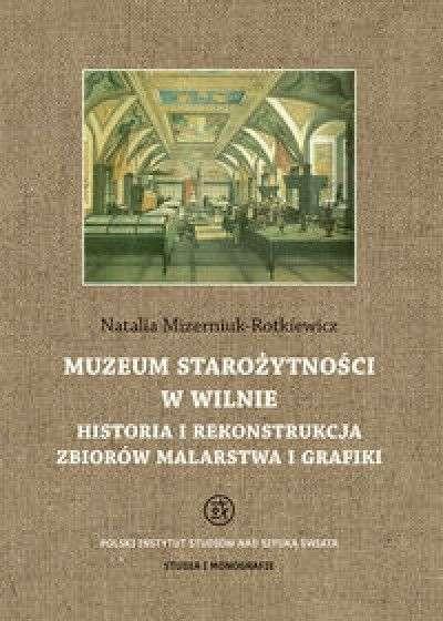 Muzeum_starozytnosci_w_Wilnie._Historia_i_rekonstrukcja_zbiorow_malarstwa_i_grafiki