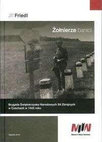 Zolnierze_banici._Brygada_Swietokrzyska_Narodowych_Sil_Zbrojnych_w_Czechach_w_1945_roku