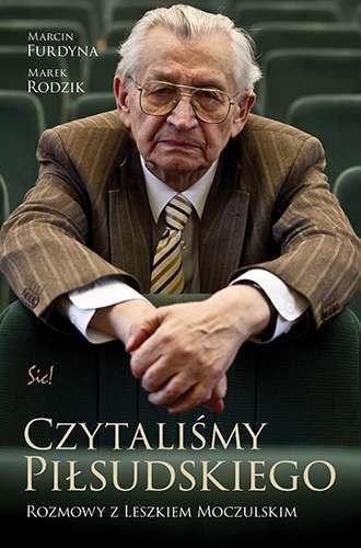Czytalismy_Pilsudskiego._Rozmowy_z_Leszkiem_Moczulskim