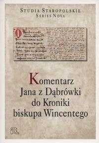 Komentarz_Jana_z_Dabrowki_do_Kroniki_biskupa_Wincentego